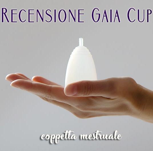 Recensione della coppetta mestruale Gaia Cup