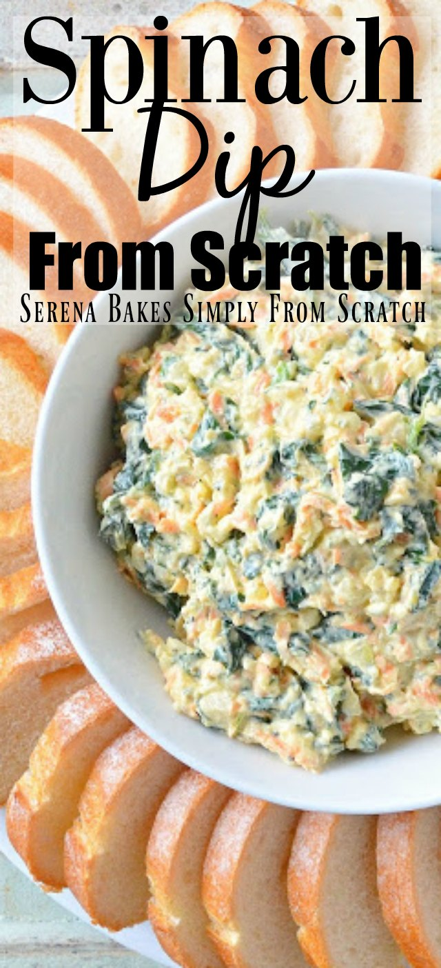 Spinach Dip From Scratch no dried soup packet needed. The perfect appetizer from Thanksgiving, Christmas, or Easter.