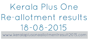 Check Kerala Plus One re-allotment results 18-08-2015 @ hscap