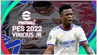 Download eFootball PES 2022 PPSSPP Vinícius Júnior Real Madrid Camera PS5 Best Graphics & New Transfer