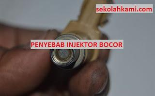 penyebab injektor bocor