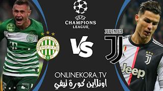 مشاهدة مباراة يوفنتوس وفيرينكفاروزي بث مباشر اليوم 24-11-2020  في دوري أبطال أوروبا