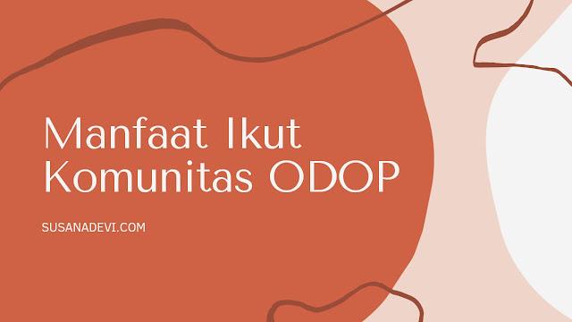 manfaat-ikut-ODOP