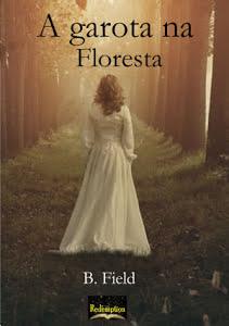 A Garota na Floresta - B. Field