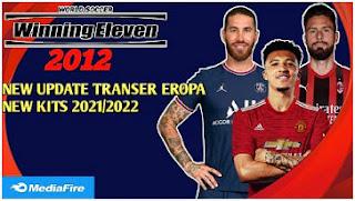 Download Winning Eleven 2012 MOD 2022 New Background And Kits Season 2021/22 & New Update Transfer Eropa