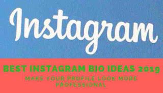 Best Instagram bio ideas 2019.