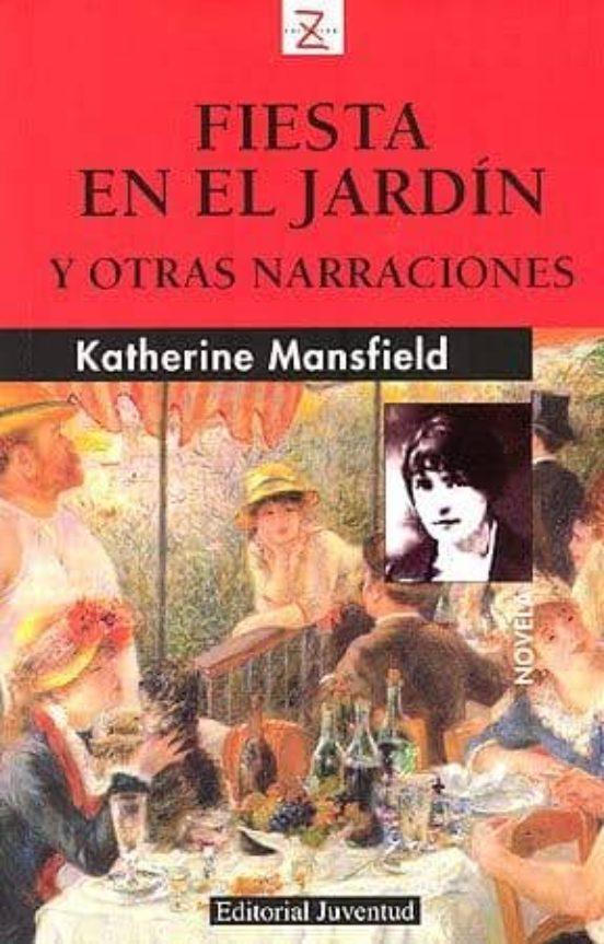 https://laantiguabiblos.blogspot.com/2020/11/fiesta-en-el-jardin-katherine-mansfield.html