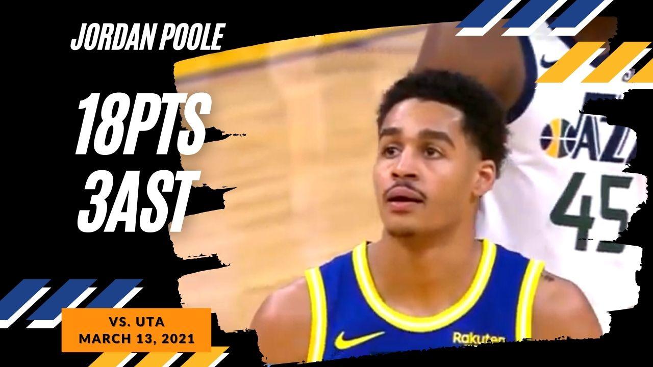 Jordan Poole 18pts vs UTA   March 14, 2021   2020-21 NBA Season