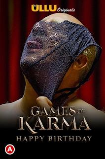 Download Games Of Karma (Happy Birthday) (2021) Ullu Hindi HDRip 1080p | 720p | 480p | 300Mb | 700Mb