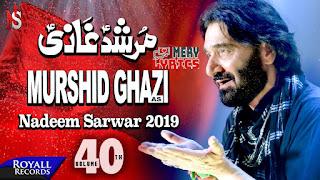 Murshid Ghazi Noha Lyrics By Nadeem Sarwar