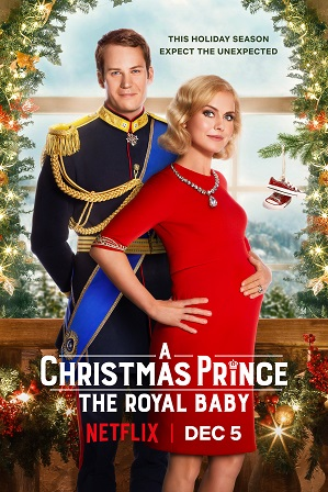 A Christmas Prince 3: The Royal Baby (2019) 300MB Full Hindi Dual Audio Movie Download 480p Web-DL Free Watch Online Full Movie Download Worldfree4u 9xmovies