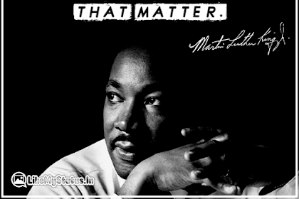 100 Martin Luther King Quotes | Life | Education | Inspiration