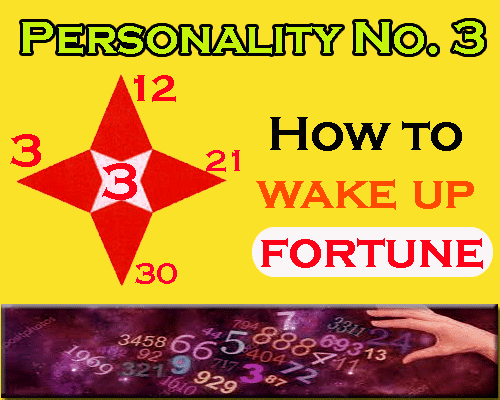 all about Personality Number 3- How to wake up fortune by numerologist