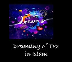 Dreaming of Tax  islamic interpretation