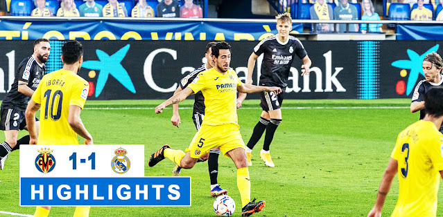 Villarreal vs Real Madrid – Highlights