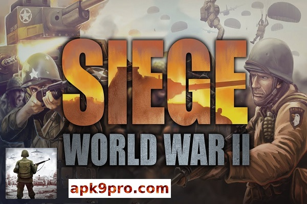 SIEGE: World War II v2.0.7 Apk + Mod (File size 101 MB) for android