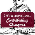 I Design for Ornamentea.com