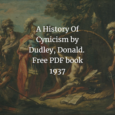A History Of Cynicism by Dudley, Donald.