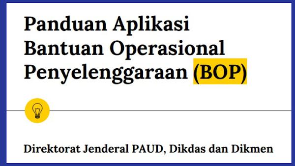 Download Panduan Aplikasi BOP PAUD Bantuan Operasional Penyelenggaraan