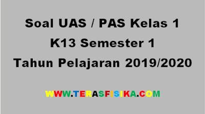 Soal PAS K13 Kelas 1