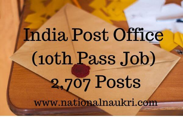 2,707 Posts - India Post Office (10th Pass Job) - Last Date 14 Nov