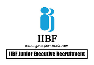 IIBF Junior Executive Recruitment 2020