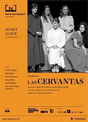 Las cervantas, una idea original de Gracia Olayo, en las Naves del Español