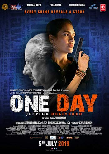 Watch Online One Day Justice Delivered 2019 Hindi Movie Download 720p Bolly4ufree.in