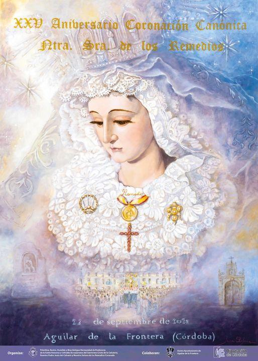 Cartel del XXV Aniversario de la Coronación Canónica de Ntra. Sra. de los Remedios de Aguilar de la Frontera