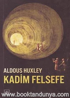 Aldous Huxley - Kadim Felsefe