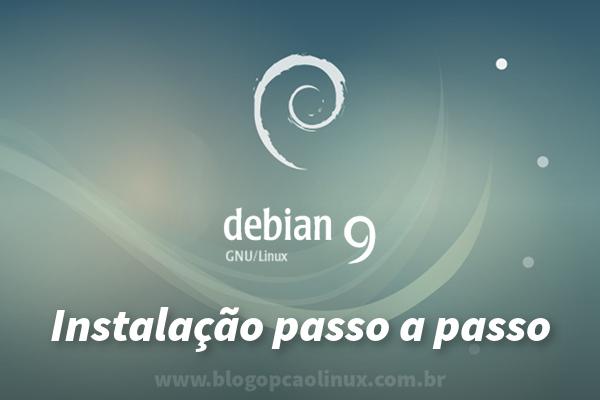 Guia (completo) de instalação do Debian 9 Stretch
