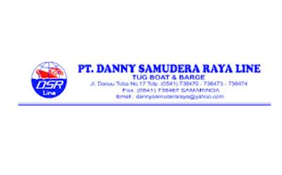 Lowongan Kerja PT. DANNY SAMUDERA RAYA LINE  Tahun 2021 Terbaru