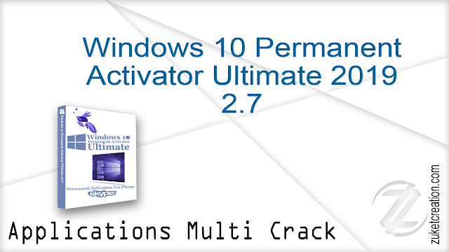 Windows 10 Permanent Activator Ultimate 2019 2.7
