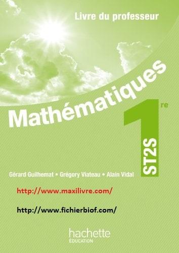 Mathématiques 1 ére ST2S - Livre professeur