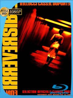 Irreversible [2002]HD [1080p] Latino [GoogleDrive] SilvestreHD
