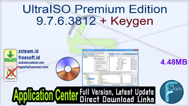 UltraISO Premium Edition 9.7.6.3812 + Keygen_ ZcTeam.id
