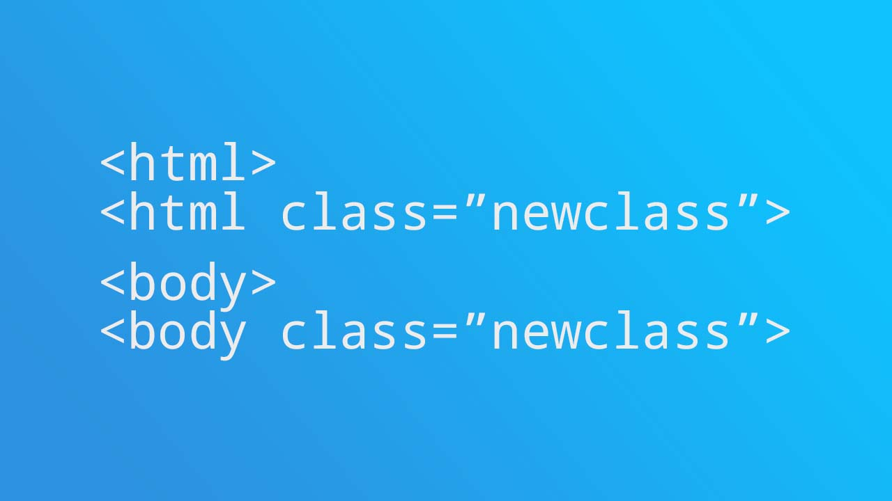 Menambah Dan Menghapus Class Pada Body Dan HTML Tag Dengan Javascript