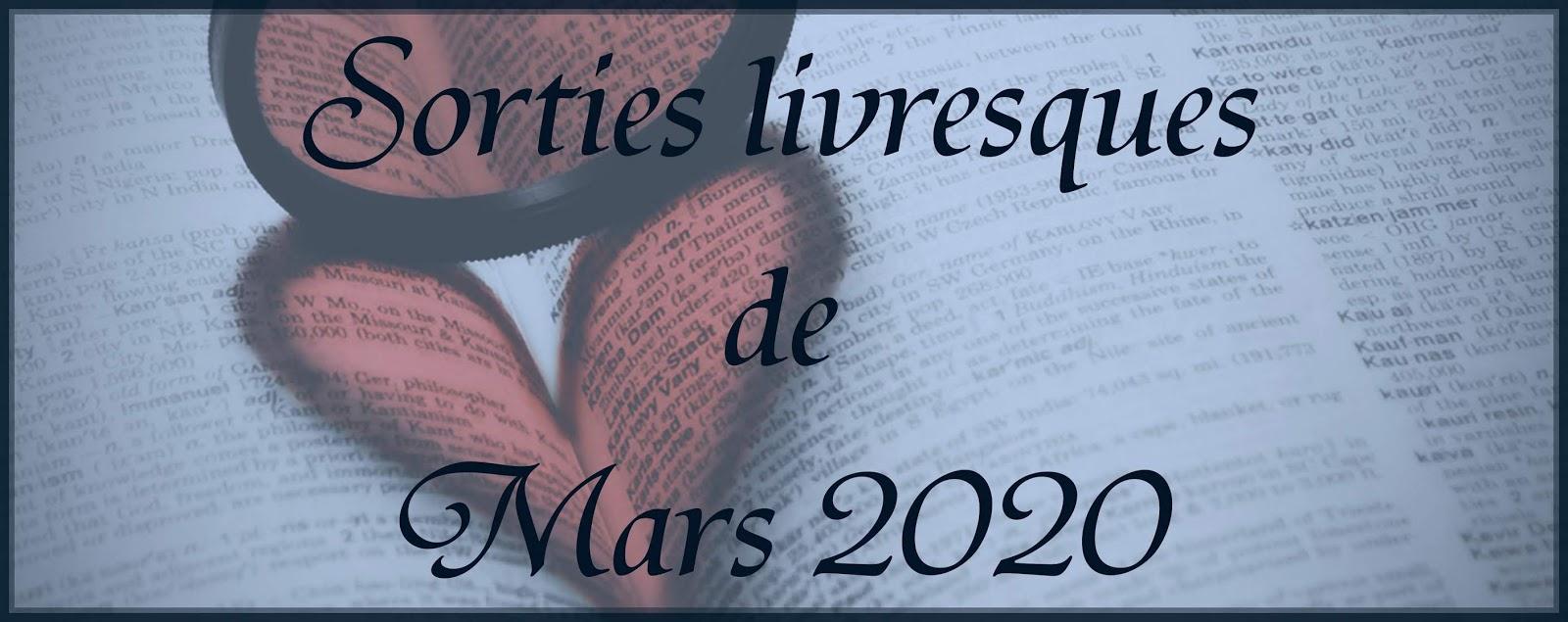 Sorties de Mars 2020