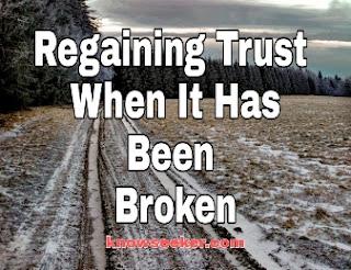 How to regain trust when it has been lost