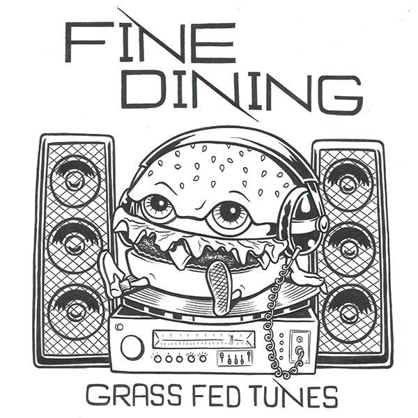 "Fine Dining stream new EP ""Grass Fed Tunes"""