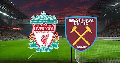 مباراة ليفربول ووست هام  يونايتد  liverpool vs west ham يلا شوت بلس 31-1-2021 والقنوات الناقلة في الدوري الإنجليزي