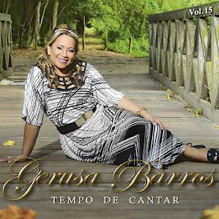 Baixar CD Tempo de Cantar - Gerusa Barros Vol.15 Gratis