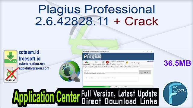 Plagius Professional 2.6.42828.11 + Crack_ ZcTeam.id