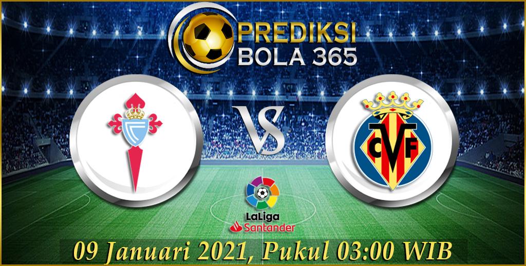 Prediksi Bola Celta Vigo Vs Villarreal LaLiga Satander 09 Januari 2021