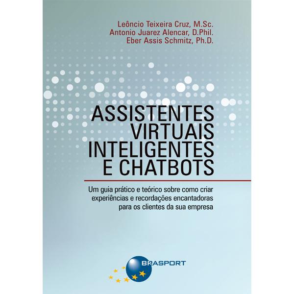 Assistentes Virtuais Inteligentes e Chatbots
