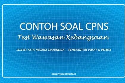 Contoh Soal Tes Wawasan Kebangsaan (TWK) CPNS 2019 - III
