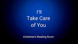 """I'll Take Care of You"""