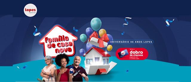 Promoção Aniversário 2020 Lopes Supermercados Vales-Compras e Casa - 46 Anos