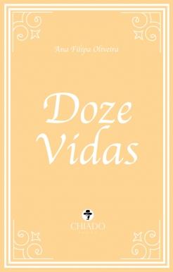 Doze Vidas, de Ana Filipa Oliveira | Opinião