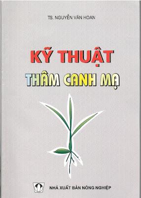 [EBOOK] KỸ THUẬT THÂM CANH MẠ, TS. NGUYỄN VĂN HOAN, NXB NÔNG NGHIỆP